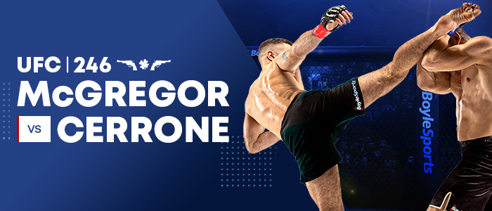 UFC 246, UFC 246 McGregor V Serrone – Online Betting, Irish Gambling .Com, Irish Gambling .Com